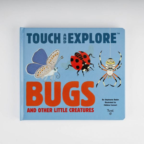 Touch and Explore Bugs and Other Little Creatures