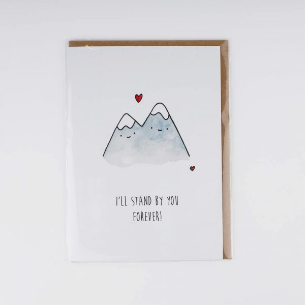 ill stand by you mountains card
